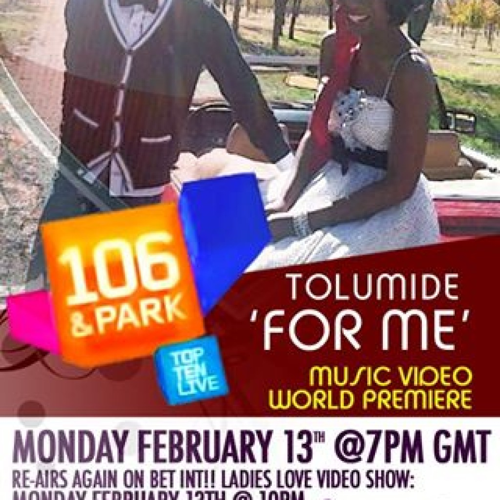 For Me Music Video premieres on 106 & Park BET Int.